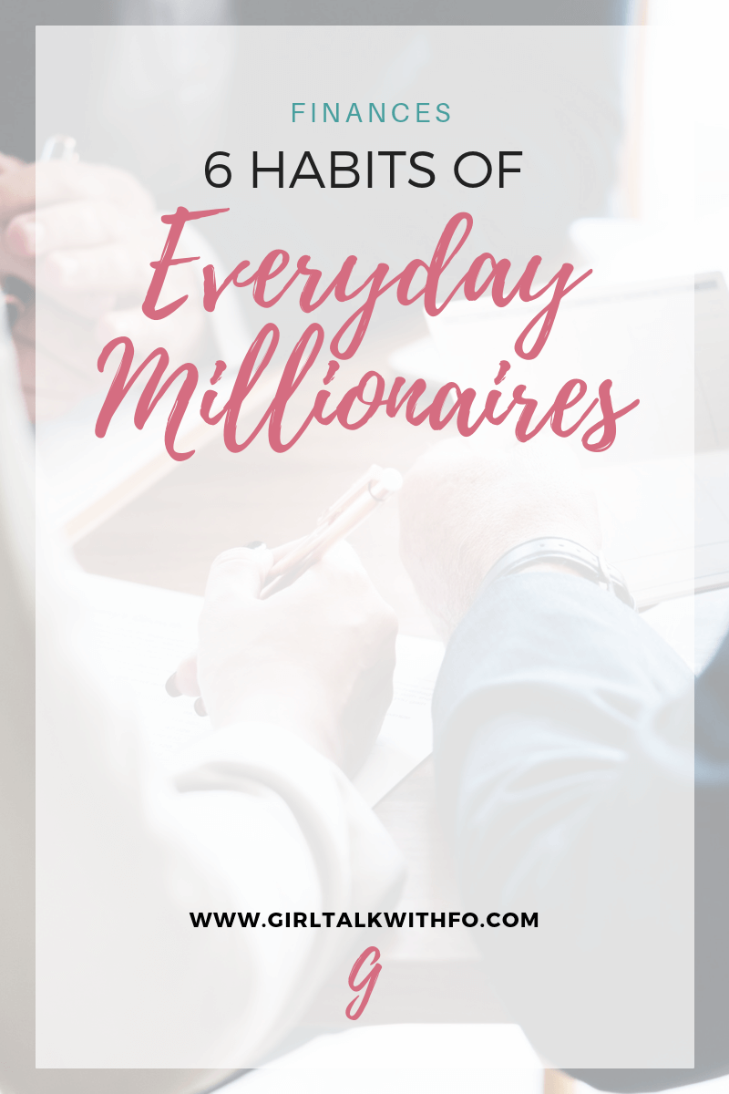 Want to know what millionaires do to remain wealthy? Learn the 6 habits of everyday millionaires that you can start applying to your life!