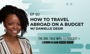 How to Travel Abroad on a Budget