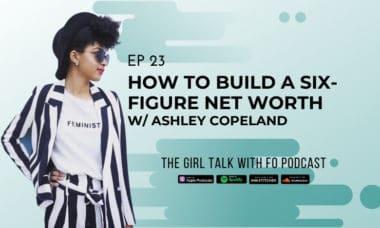 How to Build a Six Figure Net Worth